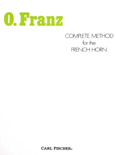 9780825803734: Complete Method for the French Horn