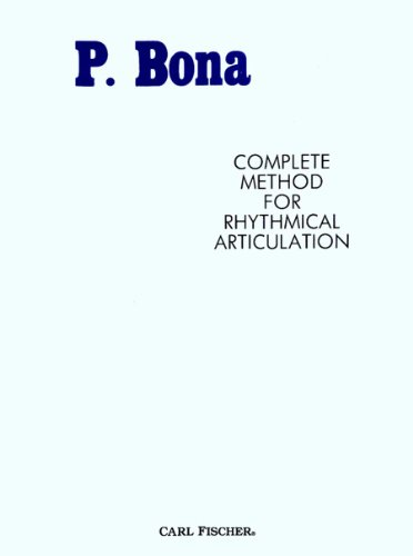 9780825803741: O85 - Complete Method for Rhythmical Articulation - Bona