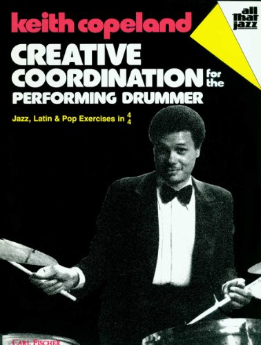 9780825803864: ATJ304 - Creative Coordination for the Performing Drummer