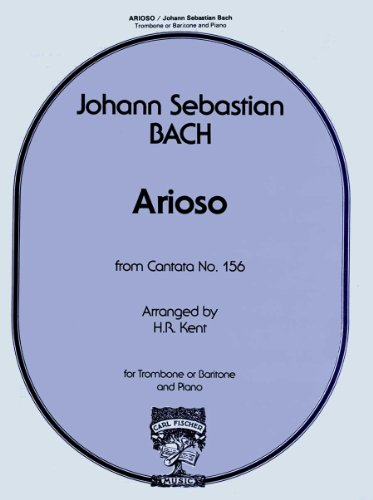 9780825804236: Arioso (from Cantata No. 156) for Trombone or Baritone and Piano