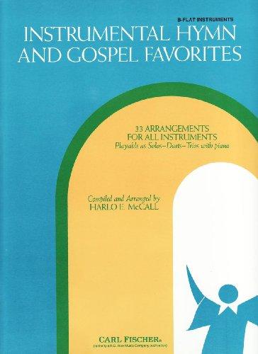 Instrumental Hymn and Gospel Favorites: B-Flat Instruments