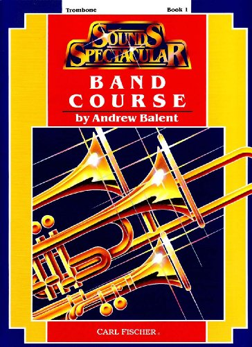 9780825805851: O5218 - Sounds Spectacular Band Course Book 1 - Tenor Saxophone
