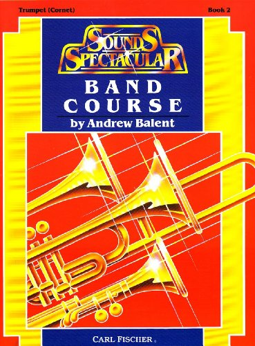 9780825806032: O5236 - Sounds Spectacular Band Course - Trumpet ( Cornet ) Book 2
