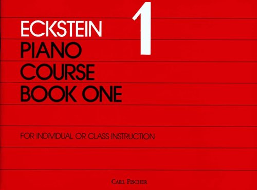 O3703 - Eckstein Piano Course - Book 1 (0825807581) by Maxwell Eckstein