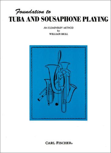 9780825807855: Foundation to Tuba And Sousaphone Playing