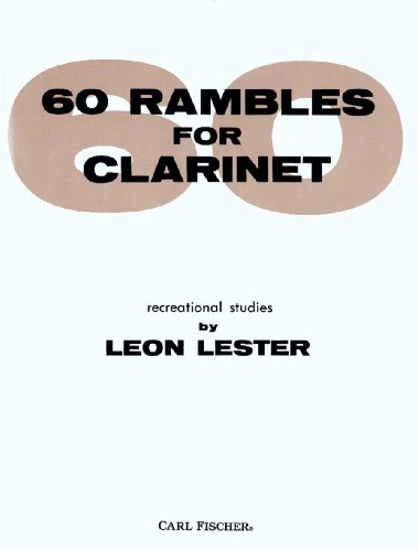 60 Rambles for Clarinet: Leon Lester