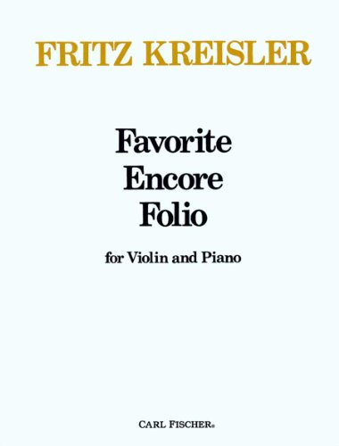 Favorite Encore Folio for Violin and Piano: Fritz Kreisler