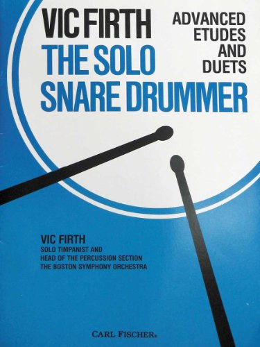 9780825809132: The Solo Snare Drummer [Paperback] by Firth, Vic