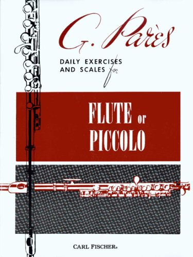 Daily Exercises and Scales for Flute or: G. Pares