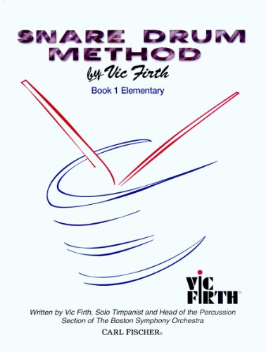 9780825809392: Snare Drum Method, Book 1: Elementary