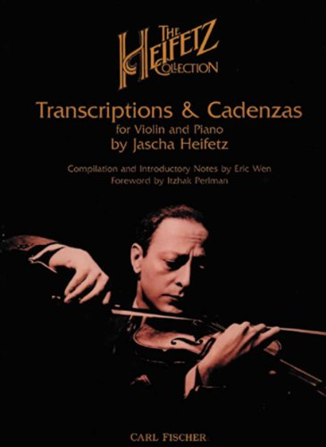 9780825810138: The Heifetz Collection - Transcriptions and Cadenza for Violin and Piano
