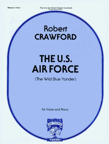 9780825810169: U. S. Air Force (The Wild Blue Yonder)