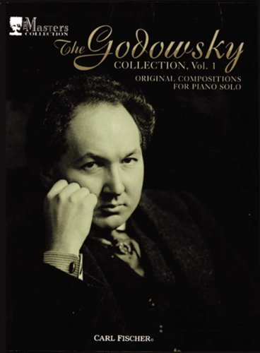 9780825811302: Godowsky Collection: Original Compositions for Piano Solo, Vol. 1