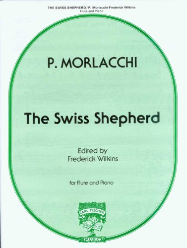 9780825820342: The Swiss shepherd [for flute and piano]