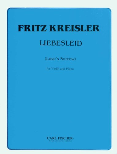 Liebesleid for Violin and Piano: Fritz kreisler
