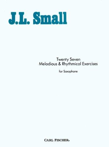 9780825823381: Twenty Seven Melodious & Rhythmical Exercises for Saxophone