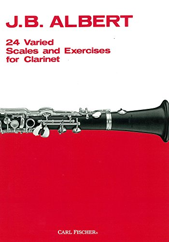 9780825823824: O99 - 24 Varied Scales and Exercises for Clarinet