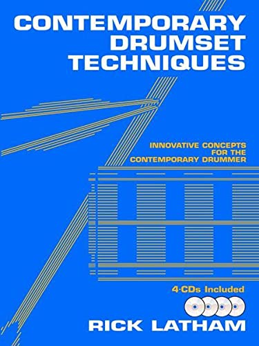 9780825825545: Contemporary Drumset Techniques: Innovative Concepts for the Contemporary Drummer, Book & 4 CDs