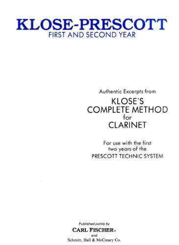 9780825828089: O2575 - Klose -Prescott First And Second Year - Clarinet