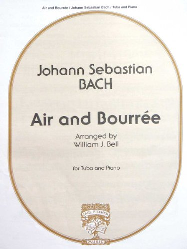 9780825829000: J. S. Bach: Air & Bourree (Tuba & Piano)