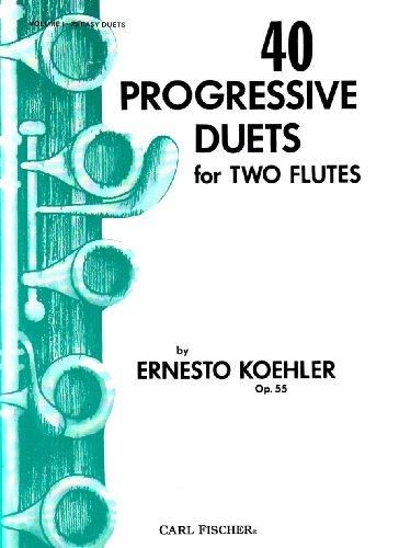 40 Progressive Duets for Two Flutes, Vol. I: Ernesto Koehler