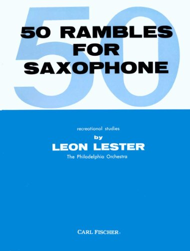 Fifty Rambles for Saxophone: Leon Lester