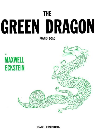 The Green Dragon for Piano Solo (0825830249) by Maxwell Eckstein