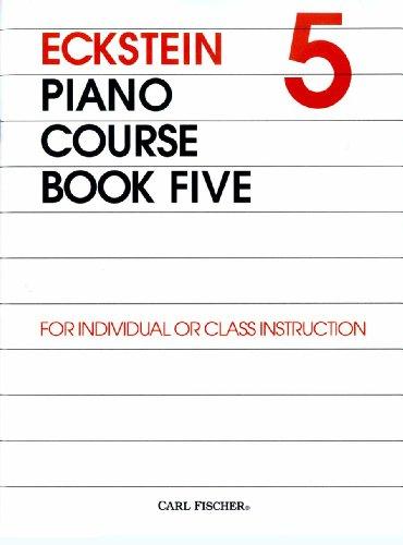 O3707 - Eckstein Piano Course - Book 5 (0825831407) by Maxwell Eckstein