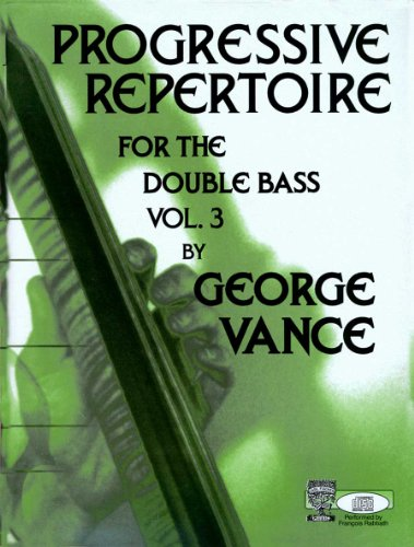 9780825833311: Progressive Repertoire For The Double Bass - Book 3 (Book/CD). Partituras, CD para Contrabajo