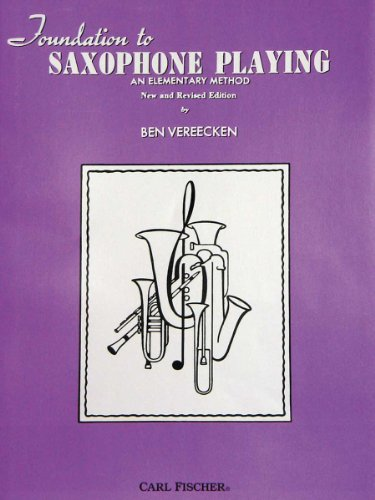 9780825833557: Foundation to Saxophone Playing: An Elementary Method