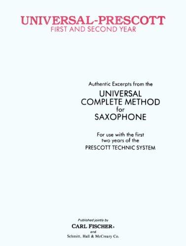Universal - Prescott Saxophone Method 1st & 2nd Year: Prescott;De Ville