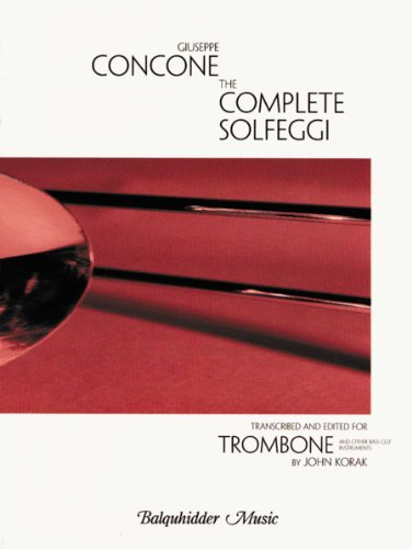 9780825837647: The Complete Solfeggi / Transcribed and Edited for Trombone and Other Bass Clef Instruments