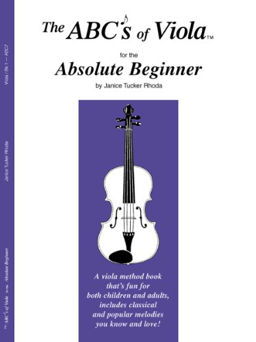 9780825837753: The ABCs of Viola for the Absolute Beginner, Book 1
