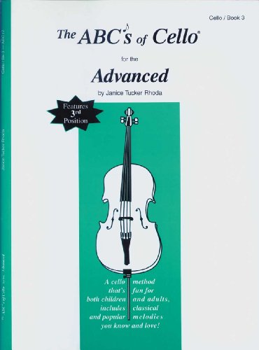 9780825838897: The ABCs of Cello for the Advanced, Book 3