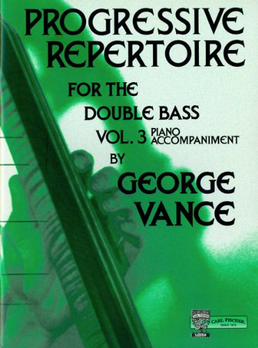 9780825839283: Vance: Progressive Repertoire for the Double Bass, Volume 3 (Piano Accomp.)