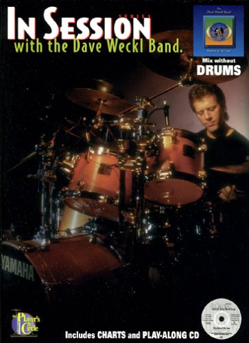 9780825841507: In Session with the Dave Weckl Band - Drum (Book & CD)