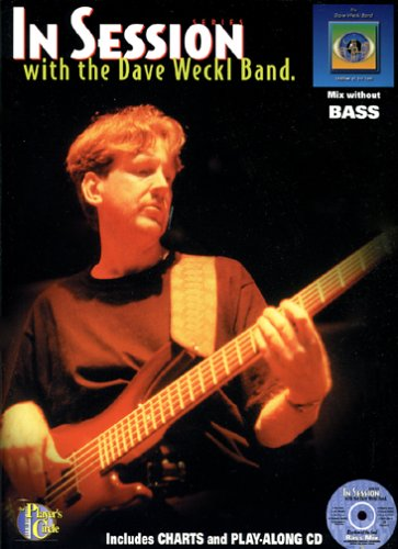 9780825841521: In Session with the Dave Weckl Band - Bass (Book & CD)