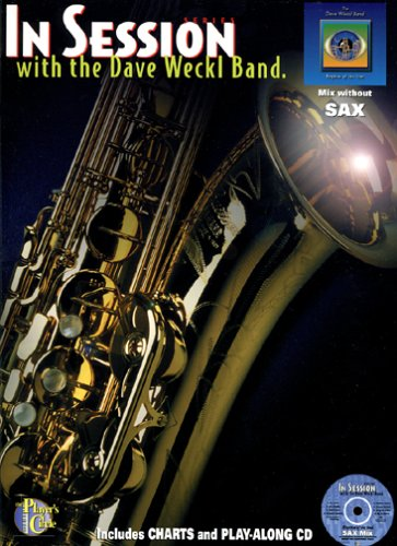 9780825841538: In Session with the Dave Weckl Band - Sax (Book & CD)