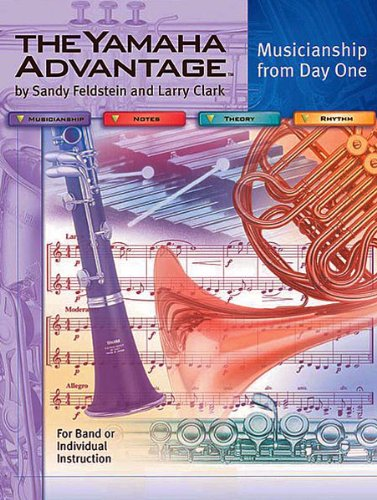 9780825844010: THE YAMAHA ADVANTAGE Musicianship from Day One: Book 1 Tenor Saxophone