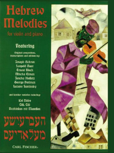 Hebrew Melodies - For Violin & Piano: Wen, Eric