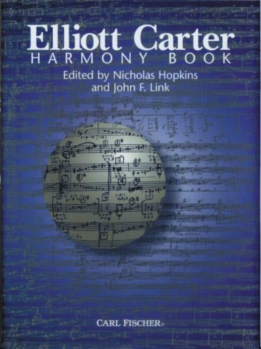 9780825845949: Elliott Carter Harmony Book