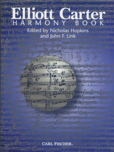 9780825846908: Elliott Carter Harmony Book