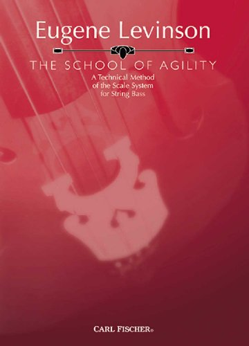 9780825846991: The School of Agility: A Technical Method of the Scale System for String Bass