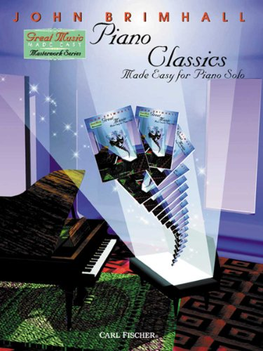 Piano Classics Made Easy for Piano Solo: John Brimhall