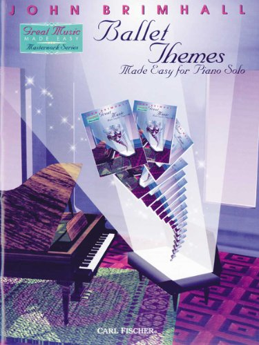 Ballet Themes Made Easy for Piano Solo: John Brimhall