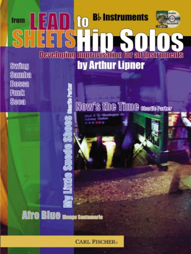 9780825849794: ATJ317 - From Lead Sheets to Hip Solos - Book & CD - Bb Instruments