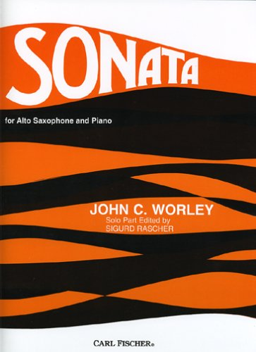 Sonata No.4 for Alto Saxophone and Piano by John C. Worley