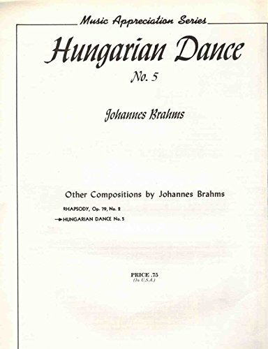 Hungarian Dance No. 5: Johannes Brahms