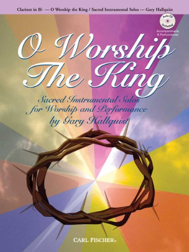 9780825856129: O Worship the King: Clarinet in Bb (Book & CD)