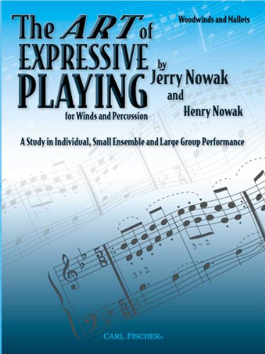 9780825856617: JB52 - The Art of Expressive Playing: Woodwinds & Mallets
